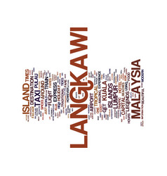 Langkawi island malaysia text background word vector