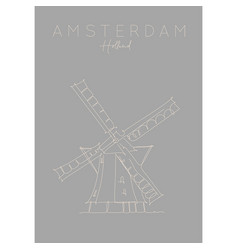 poster holland windmill grey vector image