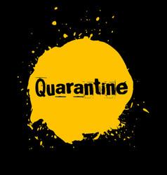Quarantine ink watercolor icon vector