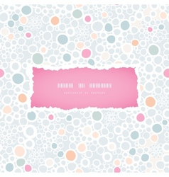 Colorful bubbles frame seamless pattern background vector image
