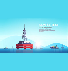 sea platform industrial offshore rig drilling vector image