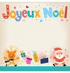 Joyeux noel - merry christmas in french card vector