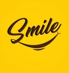 typography smile on yellow background vector image