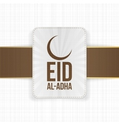 Eid al-Adha greeting muslim Label vector