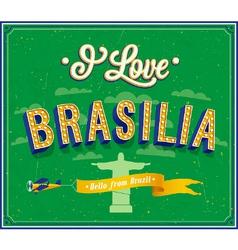 i love Brasilia vector image