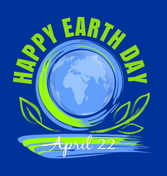 happy earth day poster design april 22 vector image vector image