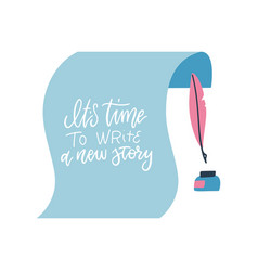 It s time to write a new story - positive quote vector