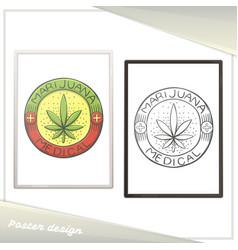 medical marijuana poster four vector image