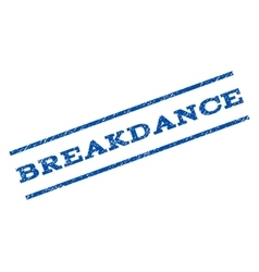 Breakdance Watermark Stamp vector