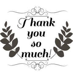 Thank you so much card vector image