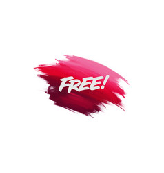 Hand-written lettering brush phrase free with vector
