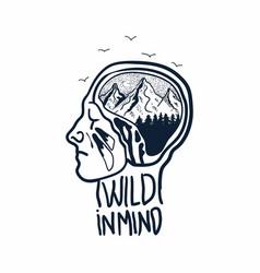 Wild in mind vector