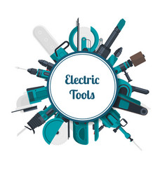 electric construction tools under circle vector image