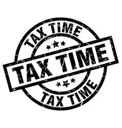 Tax time round grunge black stamp vector