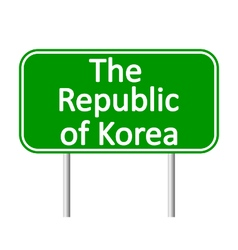 The Republic of Korea road sign vector image vector image