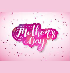 Happy mothers day greeting card with hearth and vector