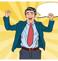 Pop Art Successful Businessman Celebrating vector image