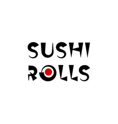 Sushi and rolls logo template asian food vector