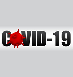 Text coronavirus with symbol covid-19 infection vector
