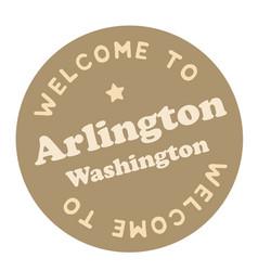 Welcome to arlington washington vector