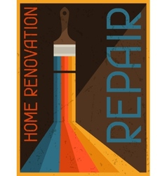 Home renovation repair Retro poster in flat design vector image vector image