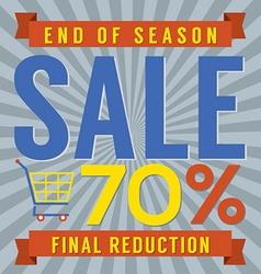 70 Percent End of Season Sale vector