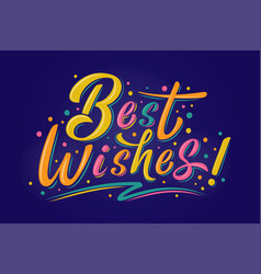 Best wishes sign multicolored logo vector