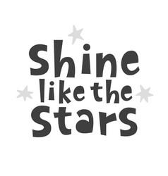 Shine like stars scandinavian childish poster vector
