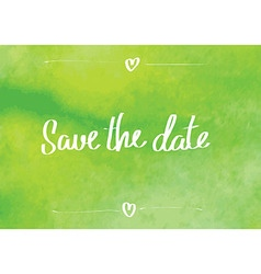 Save the date typographic green vector image vector image