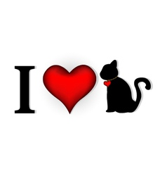 i love cat for you design vector image