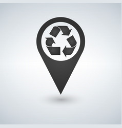 recycle location icon recycle map pointer vector image