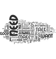 what you need to talk about with friends in order vector image vector image