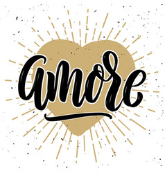 Amore hand drawn motivation lettering quote vector