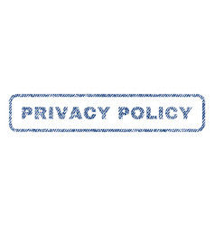 Privacy policy textile stamp vector
