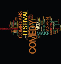 aspen nightlife us comedy arts festival text vector image