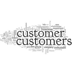 Become a customer enthusiasm guru vector