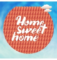 Calligraphic phrase home sweet vector