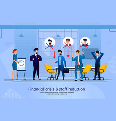 financial crisis and staff reduction banner vector image