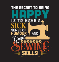 Sewing quote and saying quote good for print vector