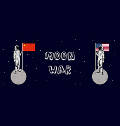 us and china moon war astronaut china and us vector image