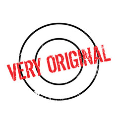 Very original rubber stamp vector