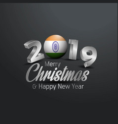 india flag 2019 merry christmas typography new vector image