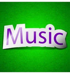 Music icon sign symbol chic colored sticky label vector