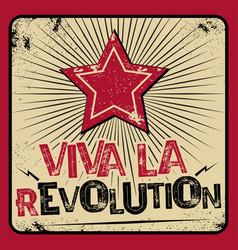 Viva la revolution poster vector