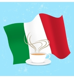 Cup of coffee and flag Italy vector image vector image