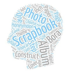 Scrapbook albums and how to construct one text vector