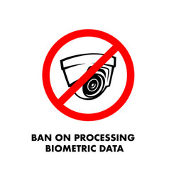 Ban on processing biometric data no security vector