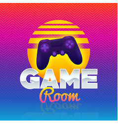 game room retro game sign poster in style 80s vector image