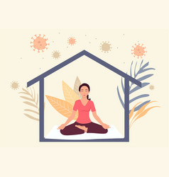 Woman meditating during self isolation vector