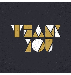Greeting card Thank you On grunge texture vector image vector image